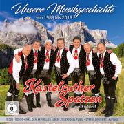 Kastelruther Spatzen - Unsere Musikgeschichte