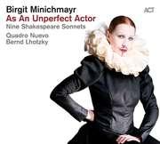 Birgit Minichmayr: As An Unperfect Actor