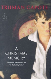 A Christmas Memory/One Christmas/The Thanksgiving Visitor
