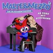 Malte & Mezzo - Am Bord mit Schumann