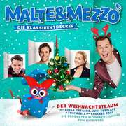 Malte & Mezzo - Der Weihnachtstraum
