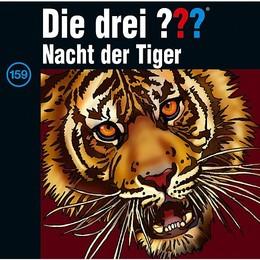 Die drei Fragezeichen: Nacht der Tiger