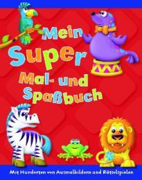 Mein Super Mal- und Spaßbuch - Cover