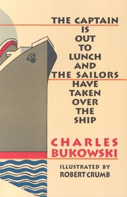 The Captain is out to Lunch and the Sailor have taken over the Ship