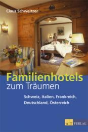 Familienhotels zum Träumen
