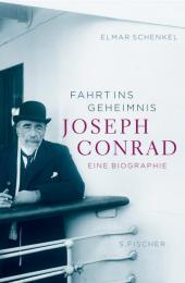 Joseph Conrad - Fahrt ins Geheimnis