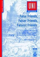 False Friends, Falser Friends, Falsest Friends