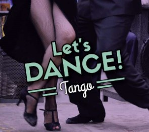 Let's Dance! / Tango