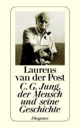 C G Jung, der Mensch und seine Geschichte