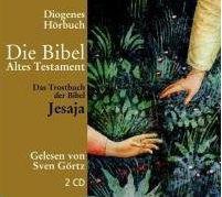 Das Trostbuch der Bibel - Jesaja