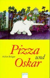 Pizza und Oskar