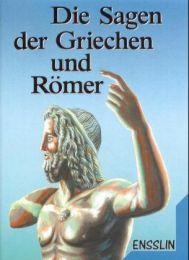 Die Sagen der Griechen und Römer