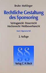 Rechtliche Gestaltung des Sponsoring 1