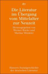 Literatur im Übergang vom Mittelalter zur Neuzeit
