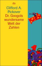 Dr.Googols wundersame Welt der Zahlen