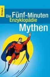 Die Fünf-Minuten-Enzyklopädie: Mythen