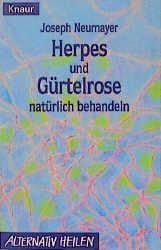 Herpes und Gürtelrose natürlich behandeln
