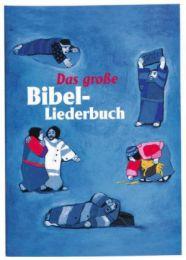 Das große Bibel-Liederbuch - Cover