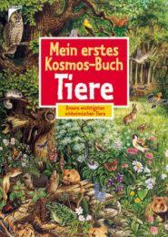 Mein erstes Kosmos-Buch Tiere