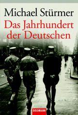 Das Jahrhundert der Deutschen