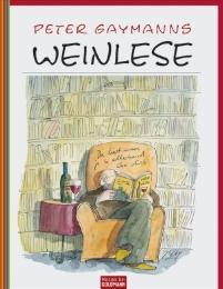 Peter Gaymanns Weinlese