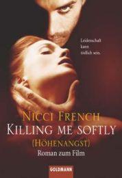 Killing me softly (Höhenangst)