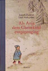 Als Anja dem Christkind entgegenging