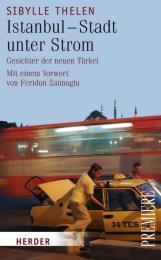 Istanbul - Stadt unter Strom