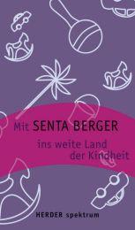 Mit Senta Berger ins weite Land der Kindheit