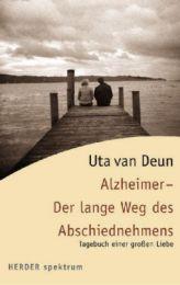 Alzeimer - Der lange Weg des Abschiednehmens