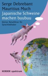 Japanische Schweine machen buubuu