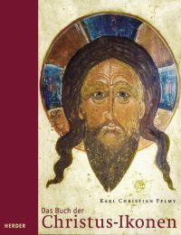 Das Buch der Christus-Ikonen