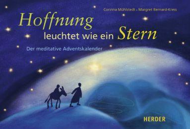 Hoffnung leuchtet wie ein Stern