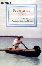 Feuersteins Reisen nach Alaska, Vanuatu, Arabien, Mexiko