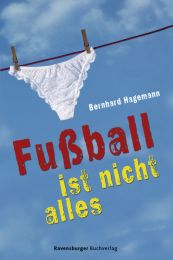 Fußball ist nicht alles