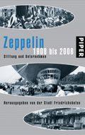 Zeppelin 1908 bis 2008