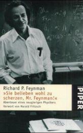 Sie belieben wohl zu scherzen, Mr Feynman