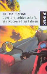 Über die Leidenschaft, Motorrad zu fahren