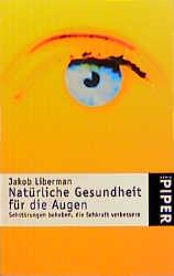 Natürliche Gesundheit für die Augen