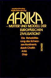 Afrika - Mutter und Modell der europäischen Zivilisation?