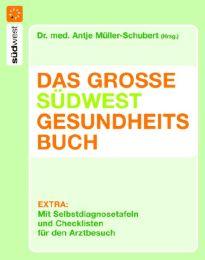 Das große Südwest Gesundheitsbuch