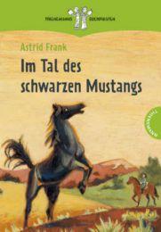 Im Tal des schwarzen Mustangs