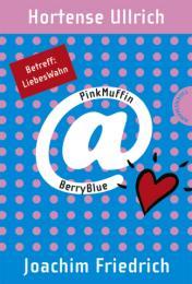 PinkMuffin at BerryBlue.Betreff: LiebesWahn