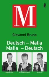 Deutsch/Mafia, Mafia/Deutsch