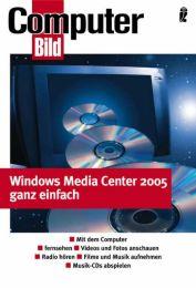 Windows XP Media Center Edition 2005 ganz einfach