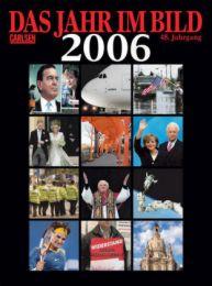 Das Jahr im Bild 2006