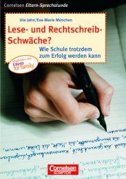 Lese- und Rechtschreibschwäche?