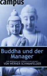 Buddha und der Manager