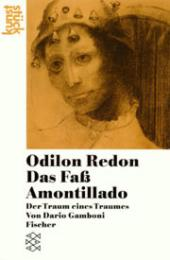 Odilon Redon: Das Faß Amontillado