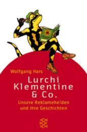 Lurchi, Klementine & Co